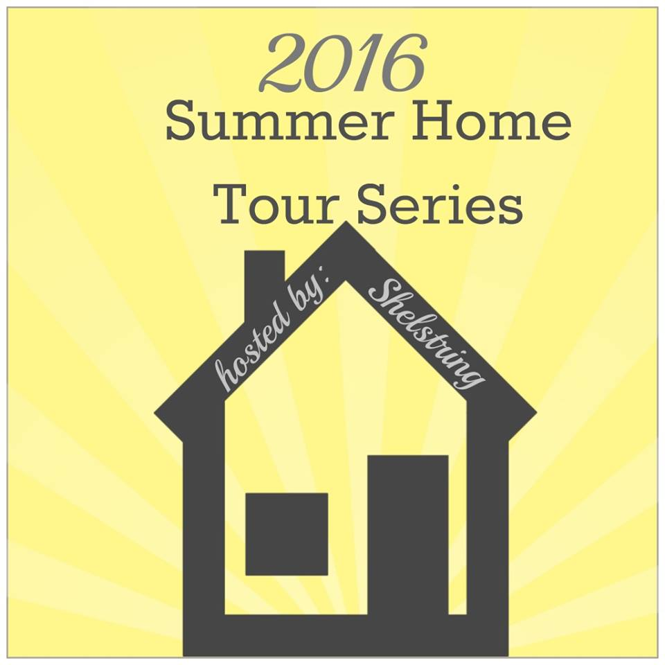Summer Home Tour Series 2016