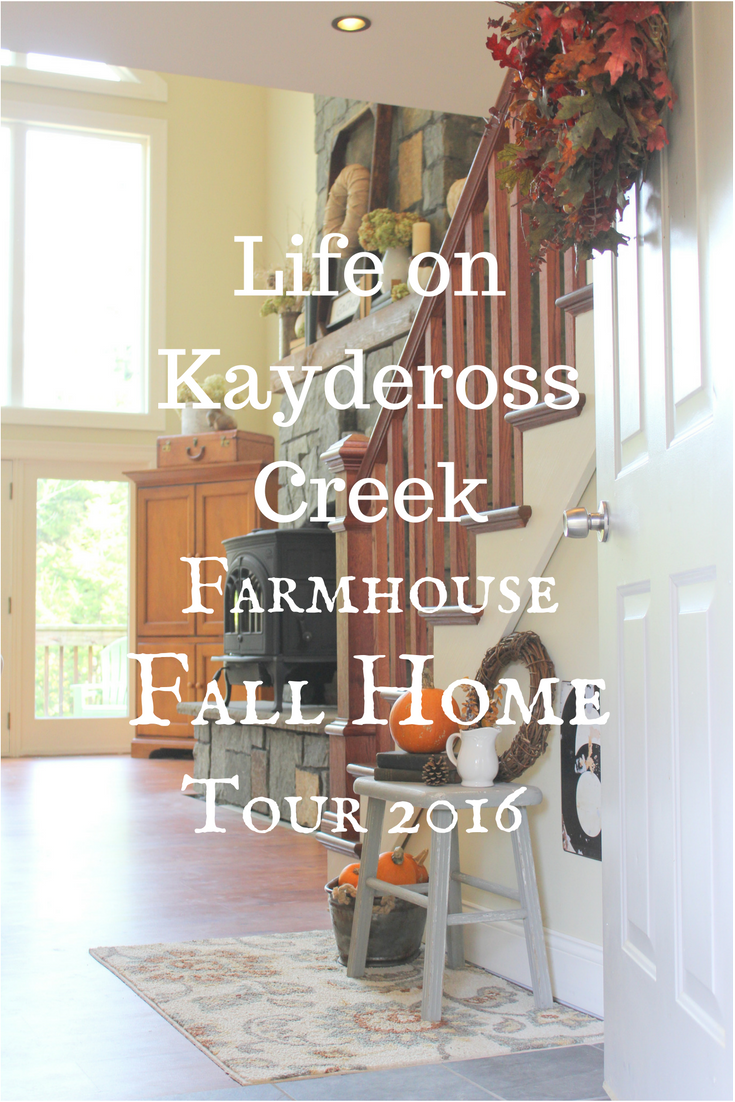 Life on Kaydeross Creek Farmhouse Fall Home Tour 2016