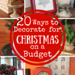 20 Ways to Decorate for Christmas on a Budget