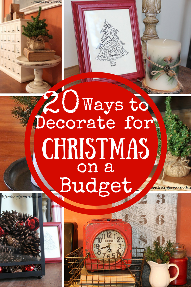 20 Ways to Decorate for Christmas on a Budget - Thrift store buys and DIY projects help create a beautiful home for the holidays- Life on Kaydeross Creek