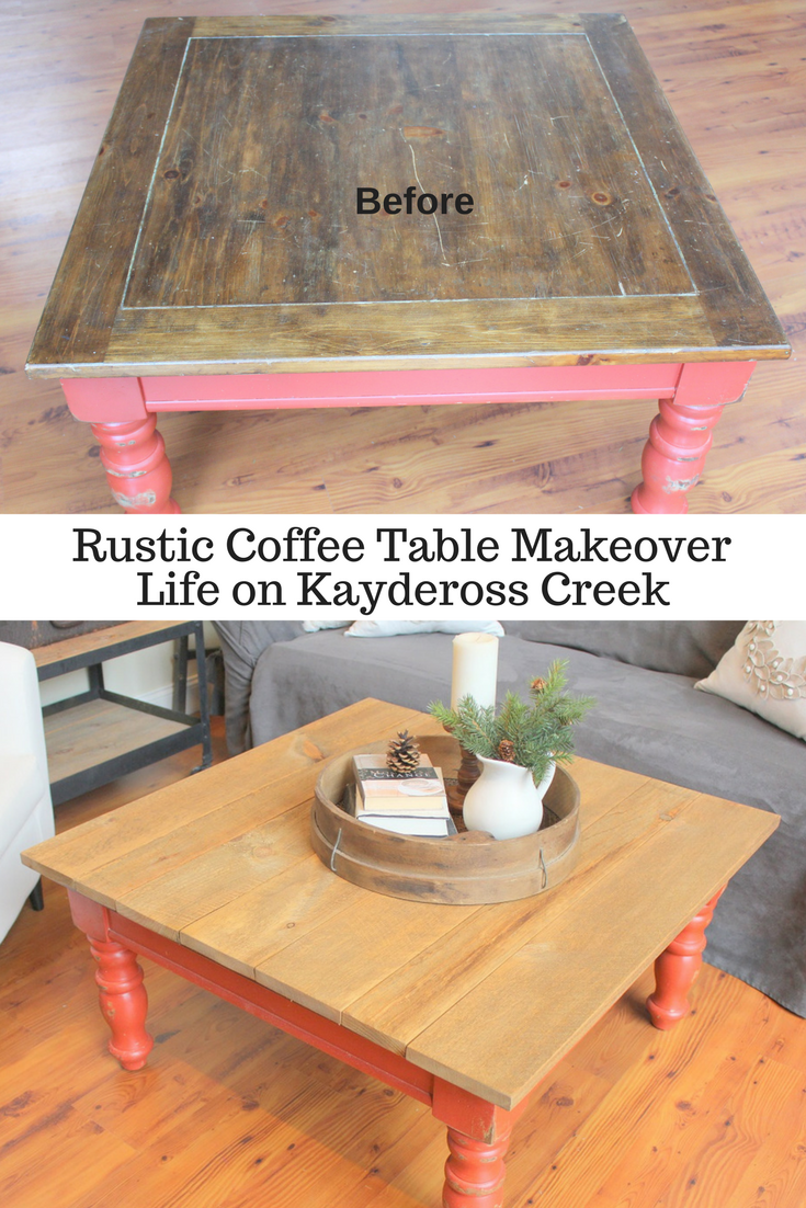 Rustic Coffee Table Makeover - Life on Kaydeross Creek