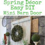How to make mini barn door - Spring Decor - Life on Kaydeross Creek