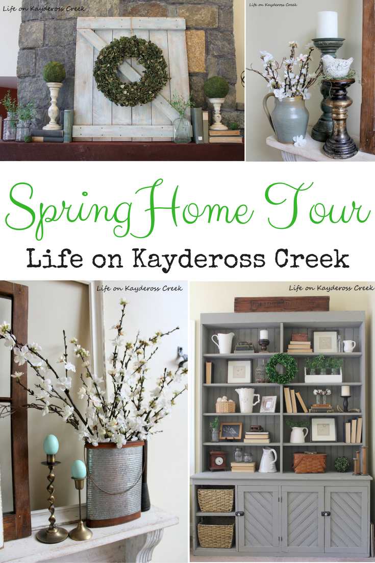 Spring Home Tour 2017 - Life on Kaydeross Creek Mixed metals, rustic spring decor