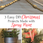 3 Easy DIY Christmas Decor Projects Using Spray Paint