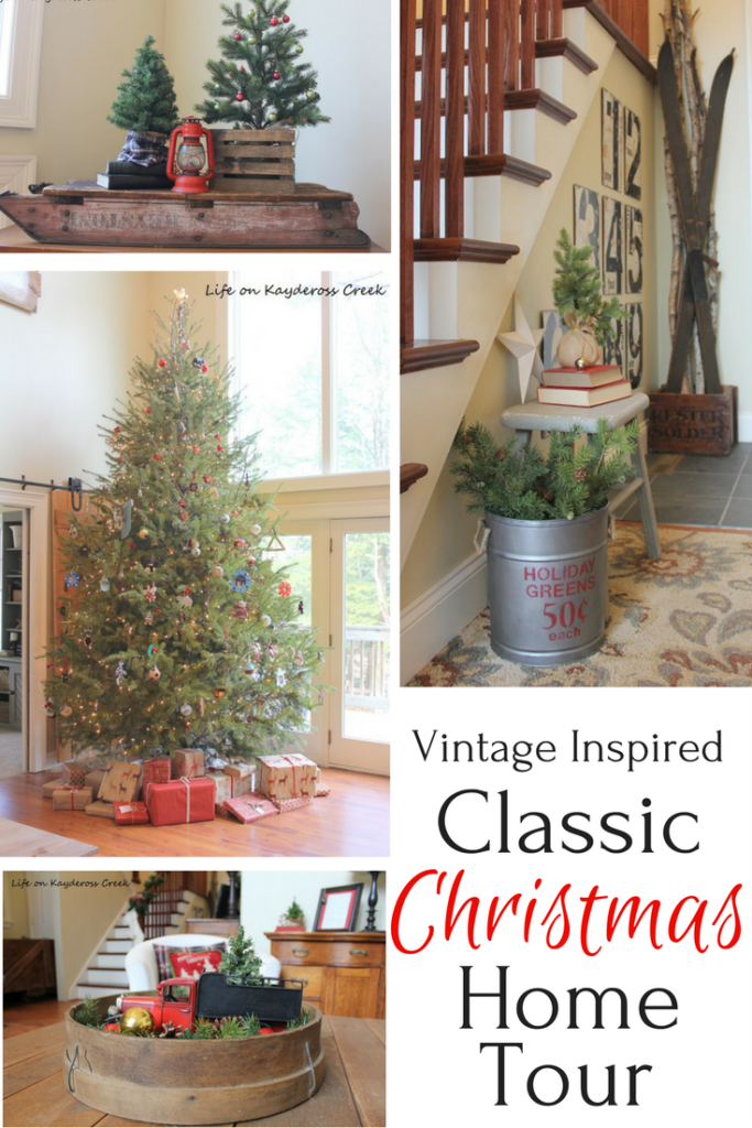 Classic Christmas Home Tour - DIY projects, vintage inspired - Life on Kaydeross Creek