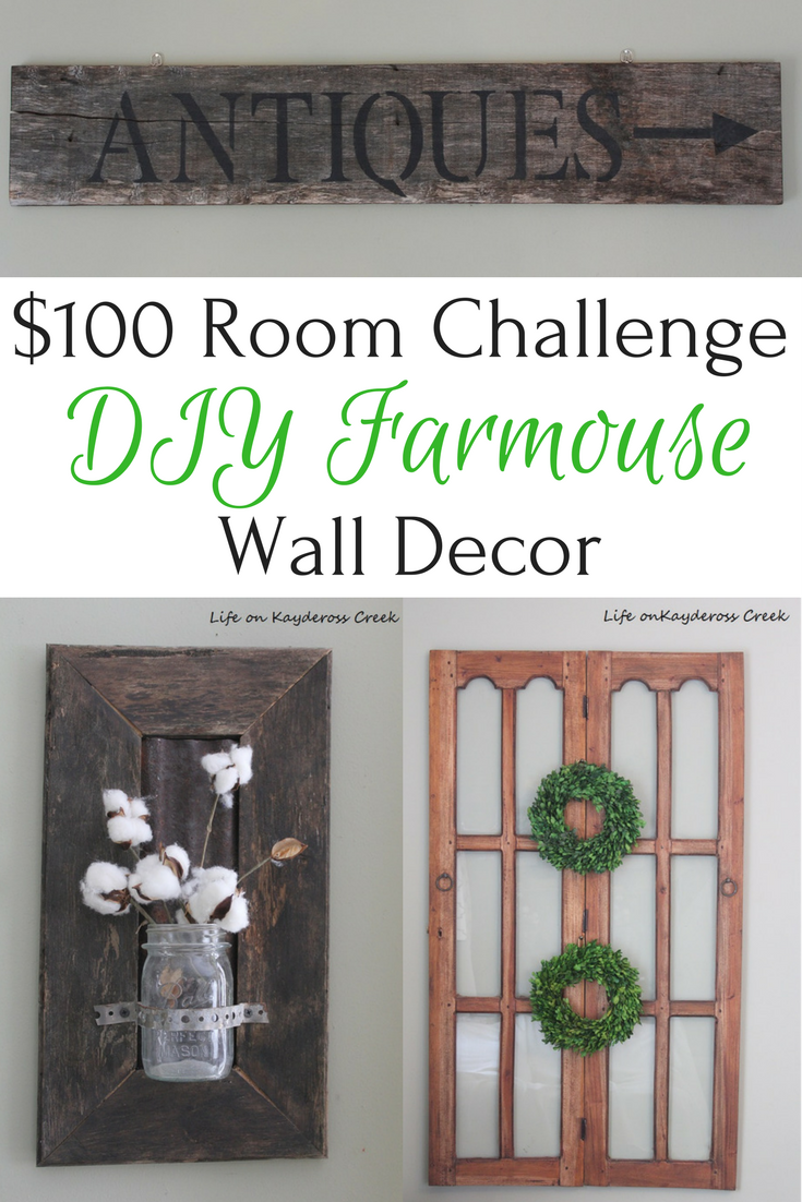 $100 Room Challenge DIY Farmhouse Wall Decor