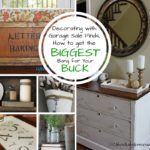 Decorating with Garage Sale Finds – Tips to Get the Biggest Bang for Your Buck!