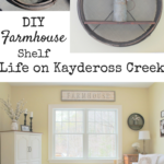 DIY Farmhouse shelf - Project Challenge- Life on Kaydeross Creek