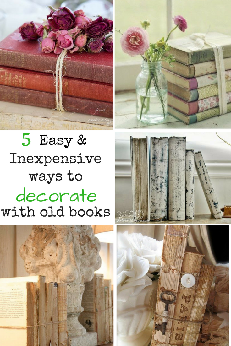 5 Easy And Inexpensive Ways To Decorate With Old Books Life On Kaydeross Creek